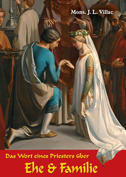 Das Wort eines Priesters  über Ehe & Familie