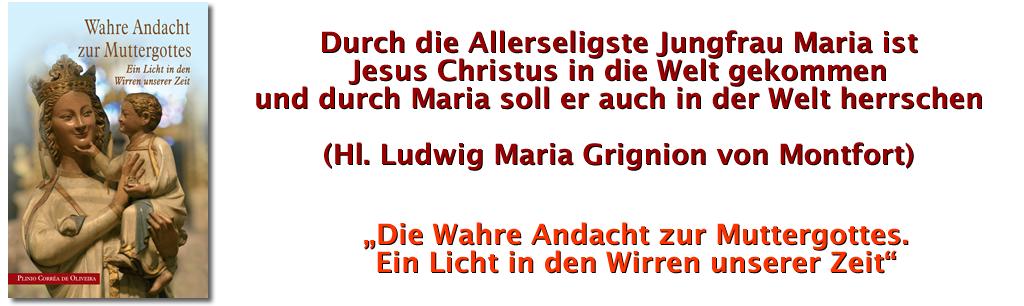 Fest hl. Ludwig Maria Grignion von Montfort, großer Marienverehrer und Missionar