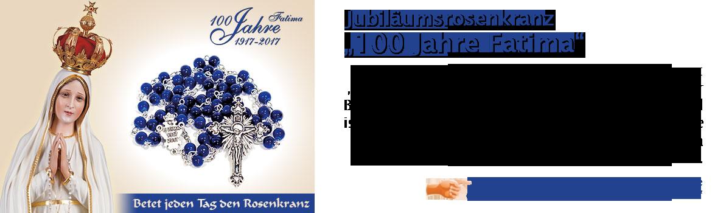"""Jubiläumsrosenkranz """"100 Jahre Fatima"""""""